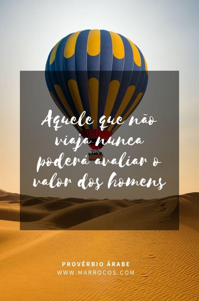 130 Provérbios Árabes e Frases Bonitas FRASES BONITAS 7 Acerca de Marrocos, Lendas e Provérbios