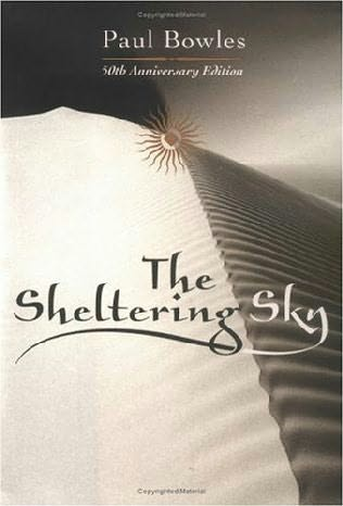O livro: O céu que nos protege - The sheltering sky